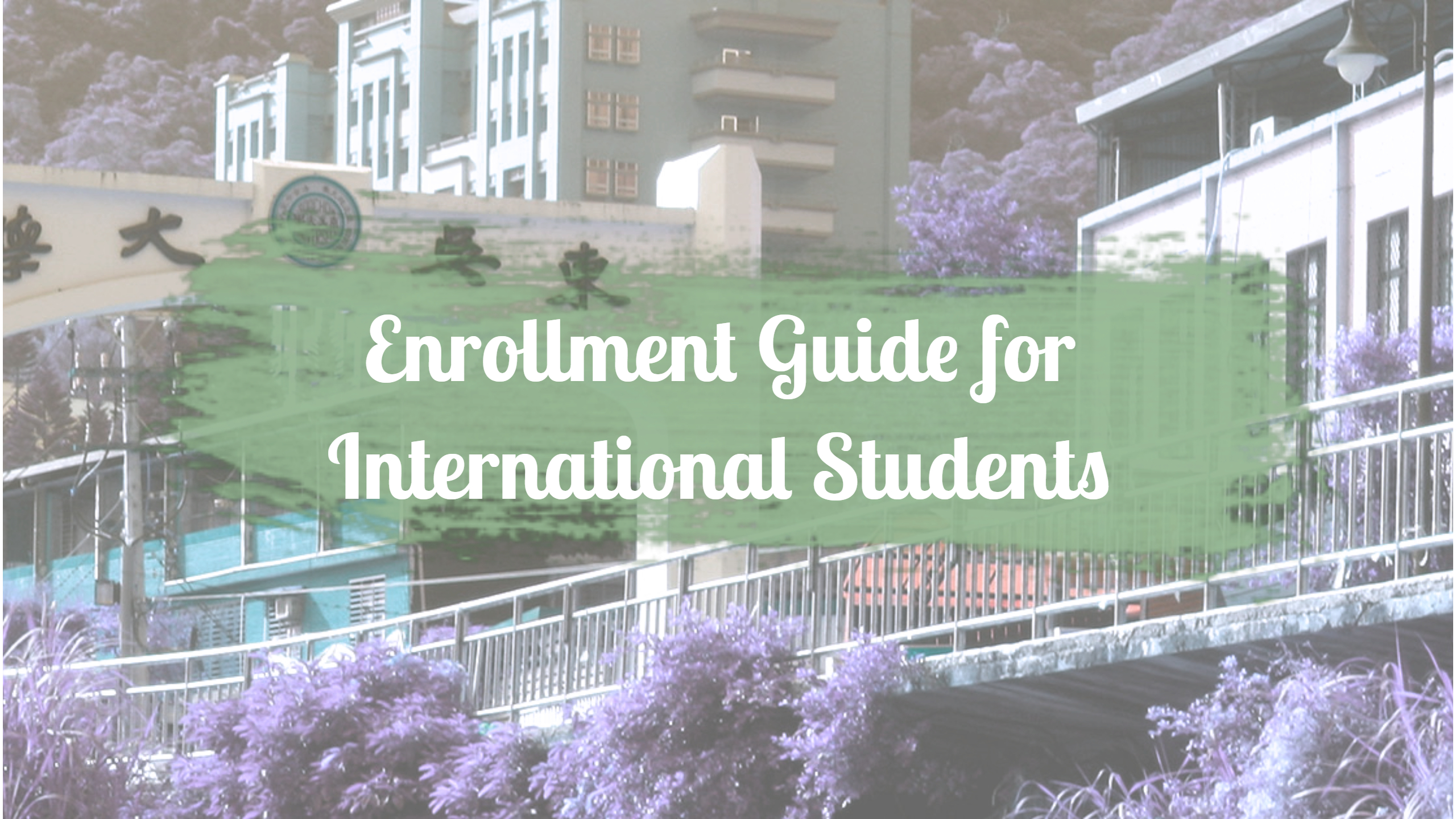 Enrollment Guide for International Students